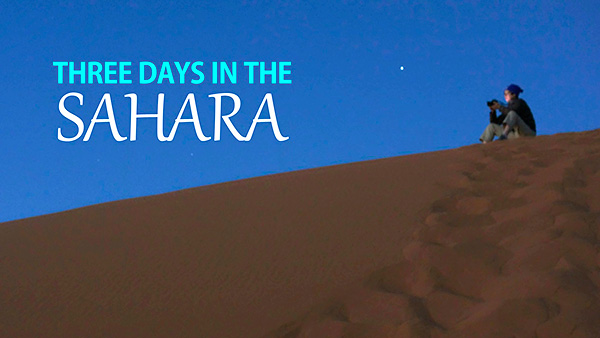 Three Days in the Sahara