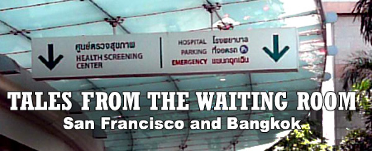 Tales from the Waiting Room: San Francisco and Bangkok: Audio